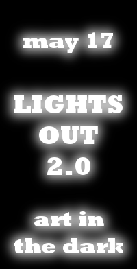 Lights Out 2.0: Art in the dark